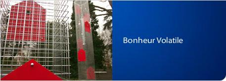 Bonheur Volatile